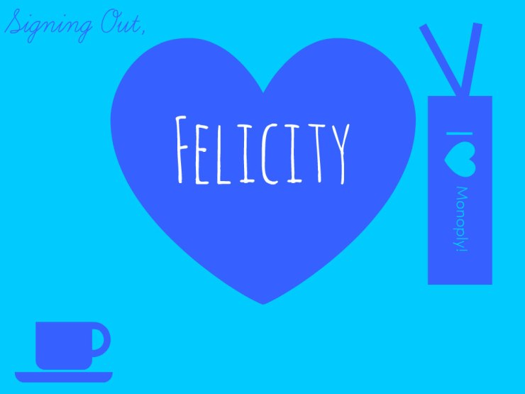 Felicity-sign-off